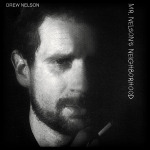Mr. Nelson's Neighborhood - Drew Nelson Album CD - DNCD03
